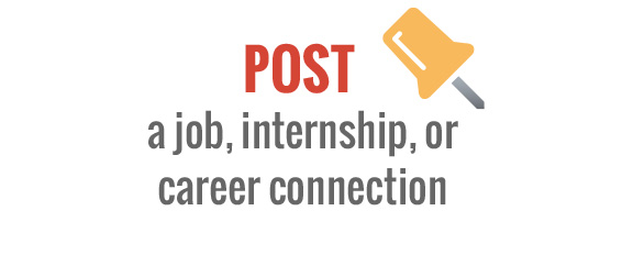 Post a Job, Internship, or Career Connection