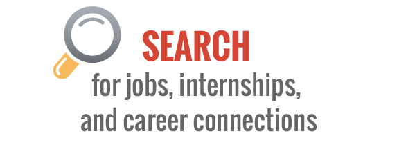 Search for jobs, internships, and career connections
