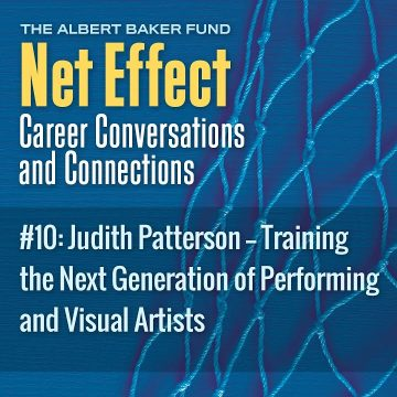 Net Effect #10: Judith Patterson — Training The Next Generation Of Performing And Visual Artists