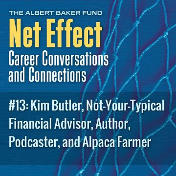 Net Effect #13: Kim Butler, Not Your Typical Financial Advisor, Author, Podcaster, And Alpaca Farmer
