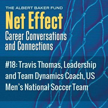 Net Effect #18: Travis Thomas, Leadership And Team Dynamics Coach, Us Men's National Soccer Team