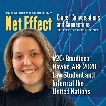 Net Effect #20: Boudicca Hawke, Abf 2020 Law Student And Intern At The United Nations