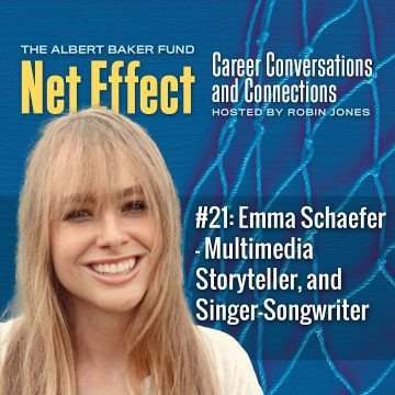 Net Effect #21: Emma Schaefer – Multimedia Storyteller, And Singer Songwriter