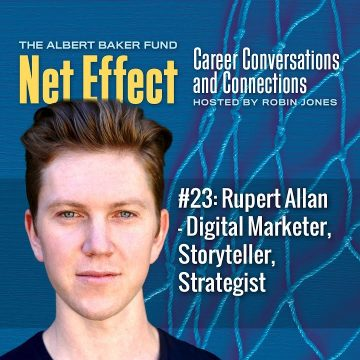 Net Effect #23: Rupert Allan – Digital Marketer, Storyteller, Strategist