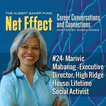 Net Effect #24: Marivic Mabanag – Executive Director, High Ridge House; Lifetime Social Activist