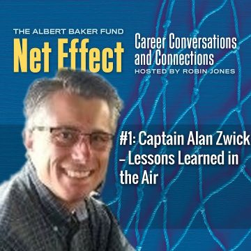 Net Effect #1: Lessons Learned In The Air With Captain Alan Zwick