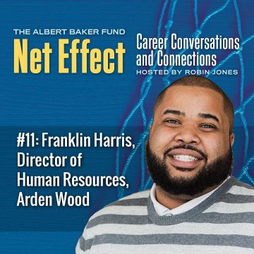 Net Effect #11: Franklin Harris, Director Of Human Resources, Arden Wood