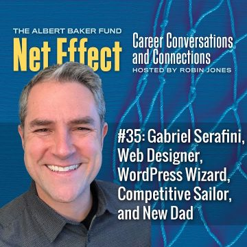 Net Effect #35: Gabriel Serafini, Web Designer, Wordpress Wizard, Competitive Sailor, And New Dad