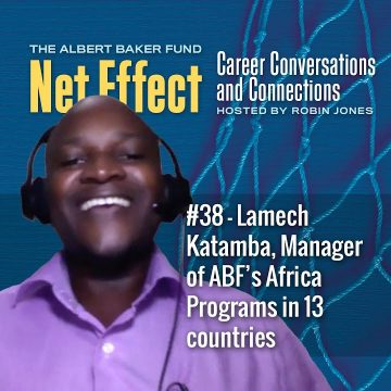 Net Effect #38: Lamech Katamba, Manager Of ABF's Africa Programs In 13 Countries