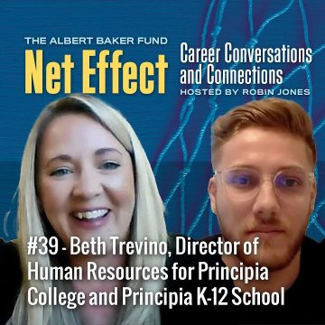 Net Effect #39: Beth Trevino, Director Of Human Resources For Principia College & K 12 School