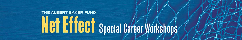 Net Effect Special Career Workshops
