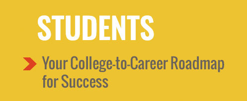 Students - Your College-to-Career Roadmap for Success